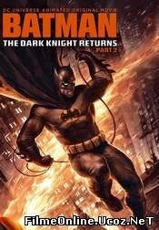 Batman: The Dark Knight Returns, Part 2 (2013) Online Subtitrat
