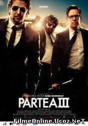 The Hangover 3 - Marea mahmureală 3 (2013) Online Subtitrat