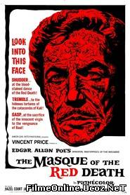 The Masque of the Red Death – Masca morții roșii (1964)  Online Subtitrat