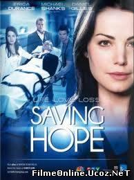 Saving Hope Sezonul 1 Episodul 3 Online Subtitrat