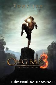 Ong Bak 3 – Legenda regelui elefant – bătălia finală (2010) Online Subtitrat