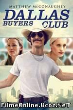 Dallas Buyers Club (2013) Online Subtitrat