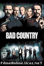 Bad Country (2014) Online Subtitrat