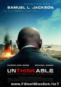 Unthinkable (2010) Thriller / Drama / Actiune